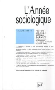 Jacques Commaille et Patrice Duran - L'Année sociologique Volume 59 N° 1/2009 : Pour une sociologie politique du droit - Tome 1.