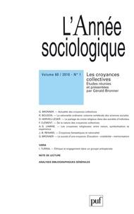 Gérald Bronner - L'Année sociologique Volume 60 N° 1/2010 : Les croyances collectives.
