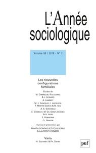 Marta Dominguez-Folgueras et Laurent Lesnard - L'Année sociologique Volume 68 N° 2/2018 : Les nouvelles configurations familiales.