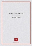 Michel Lobrot - L'anti-Freud.