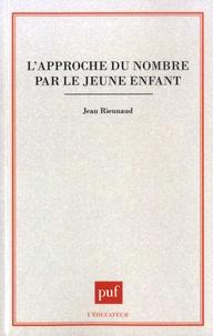 Jean Rieunaud - L'approche du nombre par le jeune enfant.
