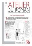François Ricard et François Taillandier - L'atelier du roman N° 36 Décembre 2003 : De la romanophobie.