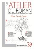 François Ricard et Gilles Marcotte - L'atelier du roman N° 39, Septembre 200 : D'une Cacanie l'autre.