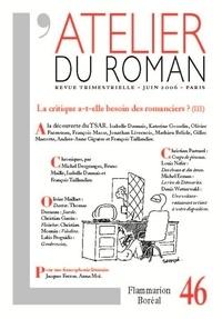 Michel Desgranges et Bruno Maillé - L'atelier du roman N° 46, Juin 2006 : La critique a-t-elle besoin des romanciers ? - 3e partie.