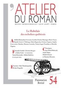 Sempé et Marek Bienczyk - L'atelier du roman N° 54, juin 2008 : Le Rabelais des escholiers québécois.