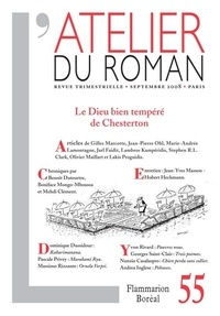 Gilles Marcotte et Jean-Pierre Ohl - L'atelier du roman N° 55 : Le dieu bien tempéré de Chesterton.
