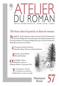 Andréas Pagoulatos et Massimo Rizzante - L'atelier du roman N° 57, Mars 2009 : Du beau dans la poésie et dans le roman.