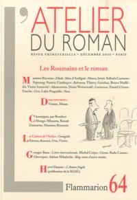 Massimo Rizzante et Belinda Cannone - L'atelier du roman N° 64, Décembre 2010 : Les Roumains et le roman.