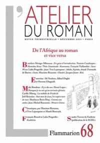 Boniface Mongo-Mboussa et Nunzio Casalaspro - L'atelier du roman N° 68, Décembre 2011 : De l'Afrique au roman et vice versa.