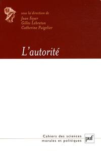 Jean Foyer et Gilles Lebreton - L'autorité.