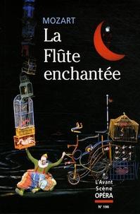 Wolfgang-Amadeus Mozart - L'Avant-Scène Opéra N° 196 : La Flûte enchantée.