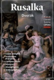 Dvorak et  Collectif - L'Avant-Scène Opéra N° 205 : Rusalka.