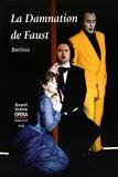 Hector Berlioz - L'Avant-Scène Opéra N° 22 : La Damnation de Faust.