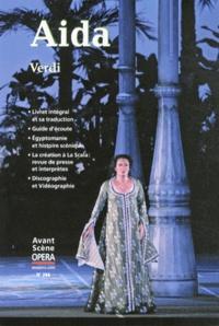 Giuseppe Verdi - L'Avant-Scène Opéra N° 268, Mai-juin 201 : Aida.