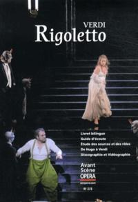Giuseppe Verdi - L'Avant-Scène Opéra N° 273, Mars-avril 2 : Rigoletto.