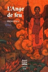 Serge Prokofiev - L'Avant-Scène Opéra N° 294, septembre-oc : L'ange de feu.