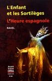 Maurice Ravel - L'Avant-Scène Opéra N° 299, juillet-août : L'Enfant et les sortilèges ; L'Heure espagnole.