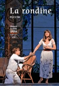 Giacomo Puccini - L'Avant-Scène Opéra N° 301, novembre-déc : La rondine.