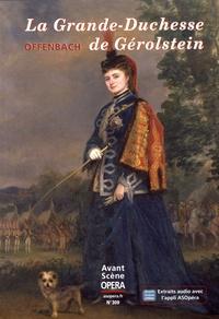 Chantal Cazaux - L'Avant-Scène Opéra N° 309, mars-avril 2 : La Grande-Duchesse de Gérolstein - Jacques Offenbach.
