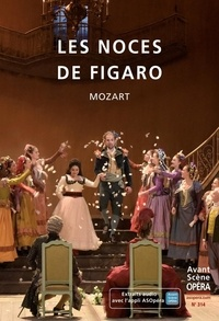 Chantal Cazaux et Frédéric Mériot - L'Avant-Scène Opéra N° 314, janvier-févr : Les noces de Figaro - Mozart.