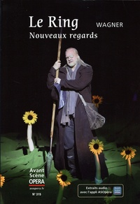 Chantal Cazaux - L'Avant-Scène Opéra N° 315, mars 2020 : Le ring, nouveaux regards - Wagner.