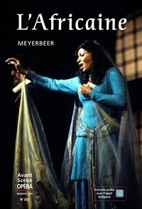 Chantal Cazaux - L'Avant-Scène Opéra N° 322, mai-juin 202 : L'Africaine - Meyerbeer.