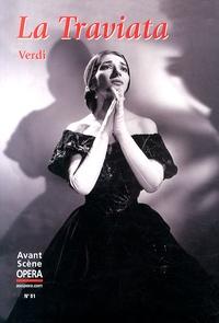 Giuseppe Verdi - L'Avant-Scène Opéra N° 51 : La Traviata.
