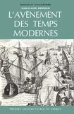 Jean-Claude Margolin - L'avènement des temps modernes.