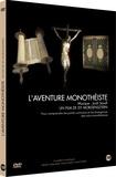 Isy Morgensztern - L' aventure monothéiste - Pour comprendre les points communs et les divergences des trois monothéismes, DVD.