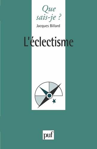 Jacques Billard - L'éclectisme.