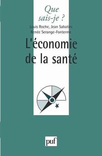 Louis Roche et Jean Sabatini - L'économie de la santé.