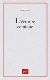 Jean Sareil - L'écriture comique.