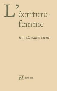 Béatrice Didier - L'Écriture-femme.