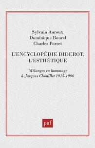 """André Lalande - """"L'encyclopédie"""", Diderot, l'esthétique - Mélanges en hommage à Jacques Chouillet."""