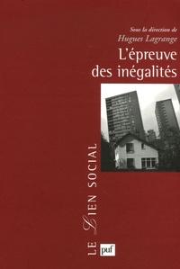 Hugues Lagrange - L'épreuve des inégalités.