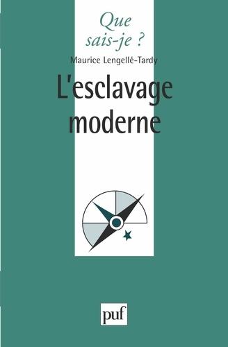 Maurice Lengellé-Tardy - L'esclavage moderne.