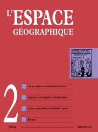 Guénola Capron - L'espace géographique Tome 33 N° 2, 2004 : Les ensembles résidentiels fermés.