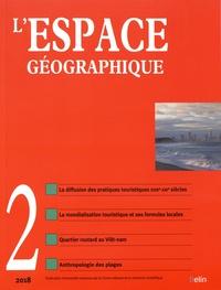 Olivier Orain et Catherine Rhein - L'espace géographique Tome 47 N° 2, avril- : Tourisme : de la plage au monde.