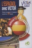 Anonyme - L'espagnol avec Victor - Toutes les bases de l'espagnol courant en 20 leçons, 2 DVD Vidéo.