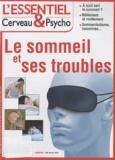 Françoise Pétry - L'essentiel Cerveau & Psycho N° 2, Mai-juillet 20 : Le sommeil et ses troubles.