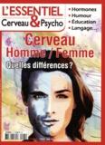 Françoise Pétry - L'essentiel Cerveau & Psycho N° 5, Février-avril : Cerveau Homme / Femme - Quelles différences ?.