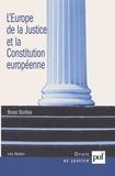 Bruno Sturlèse - L'Europe de la Justice et la Constitution européenne.
