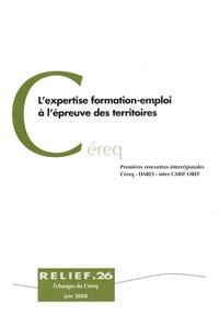 CEREQ - L'expertise formation-emploi à l'épreuve des territoires - Premières rencontres interrégionales Céreq - DARES - inter CARIF OREF.