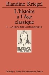 Blandine Kriegel - L'histoire à l'âge classique.