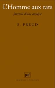 Sigmund Freud - L'HOMME AUX RATS. - Journal d'une analyse.