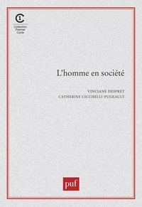 Catherine Pugeault et Vincent Yzerbyt - L'homme en société.