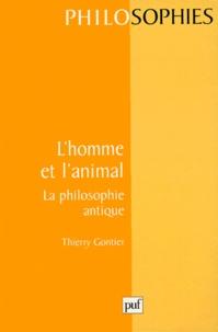 Thierry Gontier - L'homme et l'animal - La philosophie antique.