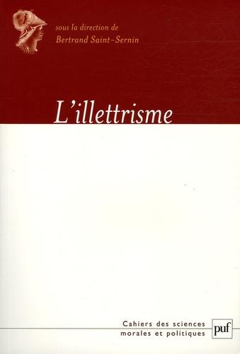 Bertrand Saint-Sernin - L'illettrisme.