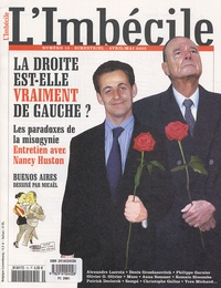 Frédéric Pajak - L'Imbécile N° 10, Avril-mai 200 : La droite est-elle vraiment de gauche ?.