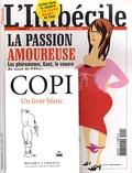 Pierre Thomé et Frédéric Pajak - L'Imbécile N° 11, Eté 2005 : La passion amoureuse - Avec le livre blanc de Copi.